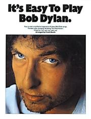 Cover of: It's Easy To Play Bob Dylan (It's Easy to Play)
