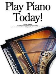 Cover of: Play Piano Today! (with Audio CD) (Play Today!) | Amy Appleby