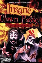 Cover of: The Story of Insane Clown Posse (Omnibus Press Presents) | Lou Stone