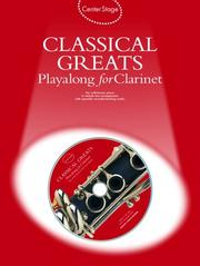 Center Stage Classical Greats Playalong For Clarinet (Center Stage)