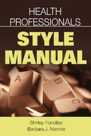 Cover of: Health Professionals Style Manual | Shirley, R. N. Fondiller