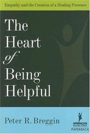 Cover of: The Heart of Being Helpful