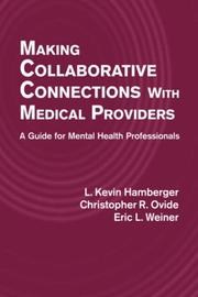 Cover of: Making collaborative connections with medical providers