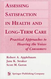 Cover of: Assessing Satisfaction in Health and Long Term Care |