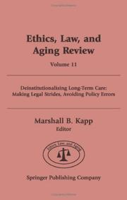 Cover of: Ethics, Law, And Aging Review: Deinstitutionalizing Long-term Care