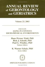 Focus on Aging in Context: Socio-Physical Environments (Annual Review of Gerontology and Geriatrics)