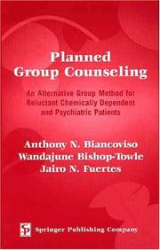 Planned Group Counseling by Anthony N., Ph.D. Biancoviso, Wandajune, Ph.D. Bishop-Towle, Jairo N., Ph.D. Fuertes