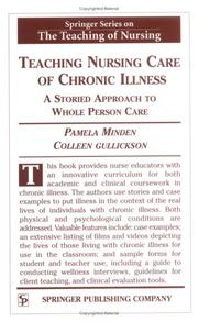 Cover of: Teaching nursing care of chronic illness by