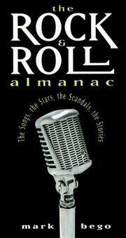 Cover of: The rock & roll almanac | Mark Bego