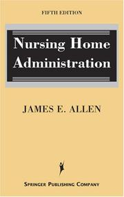 Cover of: Nursing Home Administration | James E. Allen