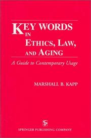 Cover of: Key words in ethics, law, and aging
