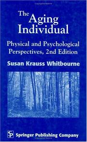 Cover of: The aging individual: physical and psychological perspectives