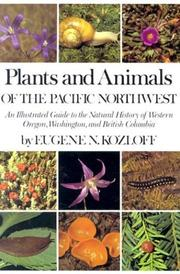 Cover of: Plants and animals of the Pacific Northwest