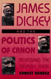 Cover of: James Dickey and the politics of canon