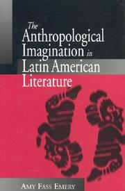 Cover of: The anthropological imagination in Latin American literature