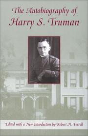 Cover of: The autobiography of Harry S. Truman