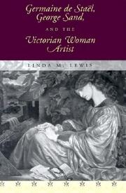 Cover of: Germaine de Staël, George Sand, and the Victorian woman artist | Linda M. Lewis