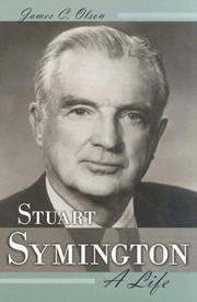Cover of: Stuart Symington | James C. Olson