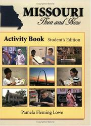 Cover of: Missouri then and now activity book | Pamela Fleming Lowe