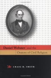 Cover of: Daniel Webster And The Oratory Of Civil Religion