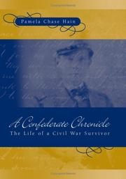 Cover of: A Confederate chronicle | Pamela Chase Hain