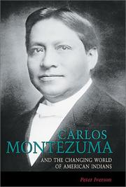 Cover of: Carlos Montezuma and the changing world of American Indians | Peter Iverson