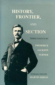 Cover of: History, frontier, and section: three essays