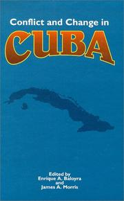 Cover of: Conflict and change in Cuba |