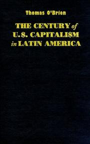 Cover of: The century of U.S. capitalism in Latin America
