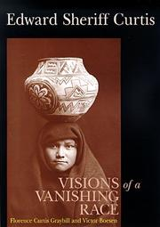 Cover of: Edward Sheriff Curtis: visions of a vanishing race
