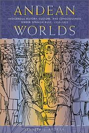 Cover of: Andean worlds | Kenneth J. Andrien