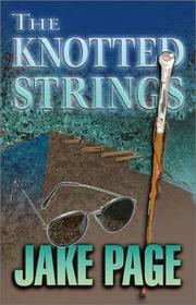 Cover of: The Knotted Strings: A Mo Bowdre Mystery