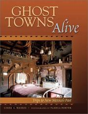Cover of: Ghost towns alive | Linda G. Harris