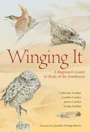 Cover of: Winging It: A Beginner's Guide to Birds of the Southwest