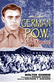 Cover of: German POW in New Mexico | Schmid, Walter