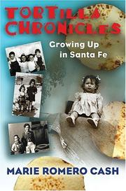 Cover of: Tortilla chronicles: growing up in Santa Fe