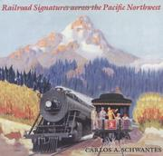 Cover of: Railroad signatures across the Pacific Northwest