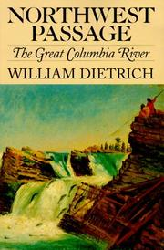 Cover of: Northwest passage: the great Columbia River