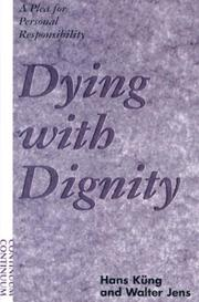 Cover of: Dying With Dignity: A Plea for Personal Responsibility