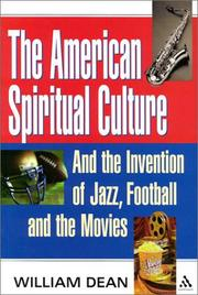 The American Spiritual Culture by William Dean