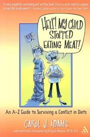 Cover of: Help! My Child Stopped Eating Meat! | Carol J. Adams