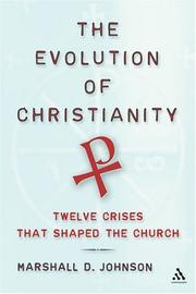 Cover of: The evolution of Christianity | Marshall D. Johnson