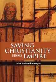 Cover of: Saving Christianity from Empire | Jack Nelson-Pallmeyer