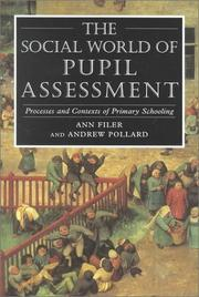 Cover of: The social world of pupil assessment