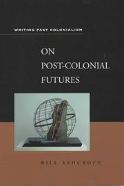 Cover of: On post-colonial futures: transformations of colonial culture
