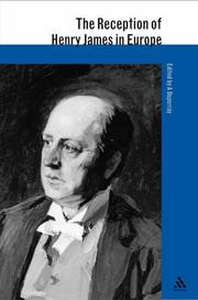Cover of: Reception of Henry James in Europe (The Athlone Critical Traditions Series: the Reception of British and Irish Authors in Europe)