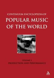 Continuum Encyclopedia of Popular Music of the World by John Shepherd