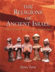 The Religions of Ancient Israel by Ziony Zevit
