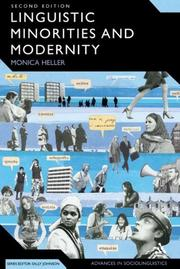 Linguistic Minorities And Modernity by Monica Heller