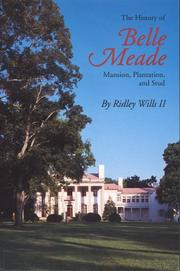 Cover of: The history of Belle Meade